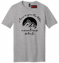 mountain tees NZ - Love You To Mountains and Back Mens V-Neck T Shirt Camping Graphic Tee Men Women Unisex Fashion tshirt Free Shipping