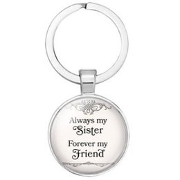 China Always My Sister Forever My Friend PENDANT KEYCHAIN KEYRING AWESOME KEY ACCESSORY KEY CHAIN KEY RING CABOCHON PRECIOUS STONE BAG ACCESSORY cheap digital photo accessories suppliers
