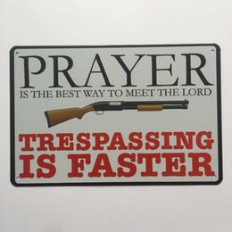 $enCountryForm.capitalKeyWord NZ - Prayer Trespassing Is Faster Vintage Metal Tin sign poster for Garage Pub shabby chic wall Kitchen Cafe Bar home decor Arts