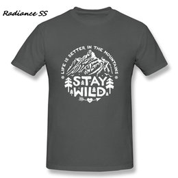 mountain tees NZ - T-shirts Men Stay Wild Casual Graphic Mountains Tee Shirts Short Sleeve Adult Clothing Camiseta Q190518