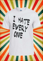 $enCountryForm.capitalKeyWord Australia - I Hate Everyone X Funny Cool Hipster Men Women Vest Tank Top Unisex T Shirt 499 Free shipping new fashion 100% Cotton For Tee cheap