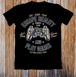 Wholesale ESCAPE REALITY AND PLAY GAMES UNISEX T SHIRT The New Short Sleeve T Shirt Funny Print Men Short Sleeves New Brand