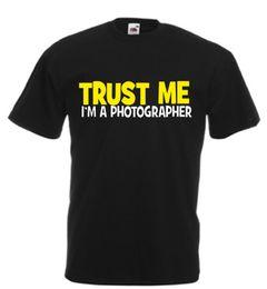 $enCountryForm.capitalKeyWord UK - TRUST ME I'M A PHOTOGRAPHER funny t shirt xmas birthday gift mens slogan novelty Funny free shipping