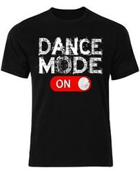 $enCountryForm.capitalKeyWord Australia - Dance Mode On Short-Sleeve Train Gym Motivation 2018 Goals Music Beat Men T shirt AM03