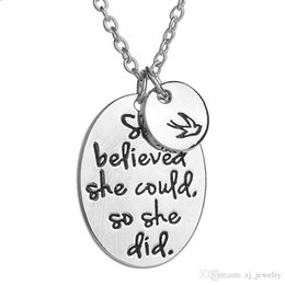 "Stamped Pendant Necklace NZ - Hand stamped ""she believed she could so she did"" Disc Swallow Charms Pendant Necklace For Women Best Friends Inspirational Jewelry 5"