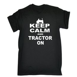 Farming tractors online shopping - Keep Calm And Tractor On T SHIRT birthday Joke Farmer Farm Gift birthday Print Fitness O neck Printed Fashionable Round Basic