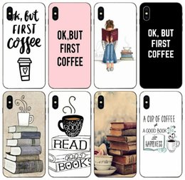 11 books NZ - [TongTrade] Ok But First Coffee Book Girl Quality Case For iPhone 11 Pro X XS Max XR 6s 5s 5 Galaxy A40 A50 Honor 9X Redmi Note 6 Cover Case