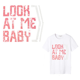 baby iron patches UK - Look At Me Baby Thermal Transfer Paper Patch Decoration Text Sticker for T-shirt Iron on Transfers Patches for Girl Clothes 1 PCS