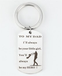 keychain heroes Australia - Stainless Steel Pendant Keychain I'll Always Be Your Little Girl,You Will Always Be My Hero Dad Keychain Gift