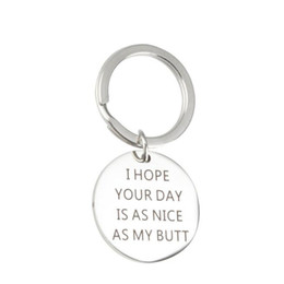 silver men nice chains Canada - I Hope Your Day is As Nice As My Butt Humor Pendant Key chain Gift Romantic Gifts for Boyfriend Girlfriend Couple Gift