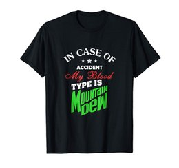 $enCountryForm.capitalKeyWord Australia - In Case Of Accident My Blood Type Is Mountains Dews Black T-shirt S-3XL fear cosplay liverpoott tshirt