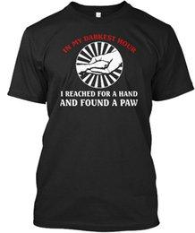 Black Shirt For Dog NZ - Dog Lover Tees Eu 001 - In My Darkest Hour I Reached For A Hand T-shirt Élégant Men Women Unisex Fashion tshirt Free Shipping black