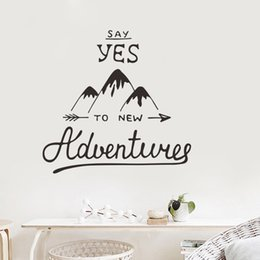 $enCountryForm.capitalKeyWord NZ - Say Yes To Adventure Wall Stickers DIY Adventure Wall Decals for Living Room Study Home Decor Travel Vinyl Decals