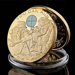 Discount craft metal dies Challenge Craft You Can Run But You Will Only Die Tired Snipers Soldier Army Military Gold Plated Collectible Coin