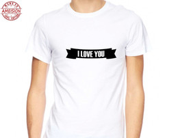 $enCountryForm.capitalKeyWord Australia - 2019 Cotton Tee Shirt Homme Crossfit T-Shirt I Love You Valentines For Him Tshirt For Her Gift Idea Design Tee Shirt