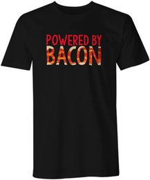 $enCountryForm.capitalKeyWord Australia - Powered By Bacon Funny Food Quote Unisex Fashion T-Shirt Top Newest Top Tees,Fashion Style Men Tee,100% Cotton Classic tee