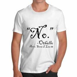 Shirt Slogans Australia - Men's Shakespearean Othello Quote No Funny Slogan T-Shirt