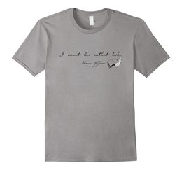 $enCountryForm.capitalKeyWord NZ - T Shirt Great Quality Funny Cotton Men's Thomas Jefferson Quote : I Cannot Live Without Books