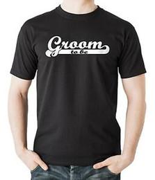 $enCountryForm.capitalKeyWord Australia - Groom To Be T-shirt Wedding Gift For Groom Tshirt Wedding T-shirt For Groom
