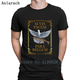 si shirts NZ - Si Vis Pacem Para Bellum T Shirt Funny Hilarious High Quality Male T Shirts Personalized Short Sleeve Spring Tee Shirt Pictures