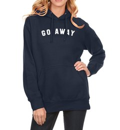 Hoodies Clothes For Female Australia - Go Away Print Women's Hoodies Sweatshirts 2019 Spring Winter Fleece Brand-clothing Hoody For Women Crossfit Pullover Female Kpop