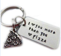 pizza love NZ - 100pcs lot I love you more than you love pizza Keychain Girlfriend Boyfriend Anniversary gift Pizza Key Chain