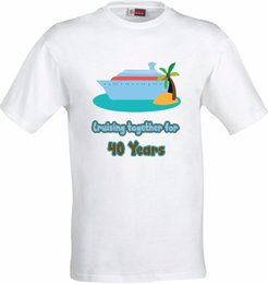 0ade04ce CRUISING TOGETHER FOR 40 45 50 60 YEARS HUMOUR FULL COLOR SUBLIMATION T  SHIRT Short Sleeve Plus Size t-shirt