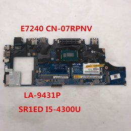 Intel Test Canada - Free shipping for E7240 Laptop Motherboard CN-07RPNV 07RPNV 7RPNV LA-9431P With SR1ED I5-4300U CPU placa madre 100% Full Tested