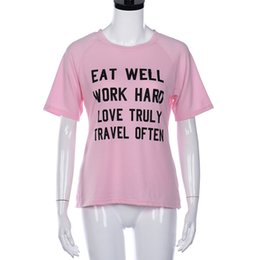 $enCountryForm.capitalKeyWord UK - EAT WELL WORK HARD LOVE TRULY TRAVEL OFTEN T-Shirt Girl Like Pink Tee Outfits Unisex Hipster Cotton Top Tumblr Crewneck tshirts