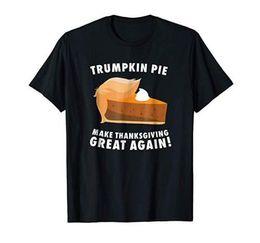 Men S Top Christmas Gifts Australia - Funny Trumpkin Pie Make Thanksgiving Great Again T-Shirt Christmas Gift S-XXL Funny Tee Shirts Hipster O-Neck Cool Tops Hip Hop Short