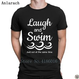 swim costume men Canada - Laugh and Swims Just Not at the Same Time t-shirt personalized cool Summer Style men's tshirt Costume awesome HipHop Top