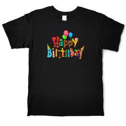boyfriends shirt Australia - Funny Happy Birthday Funny Lovely T Shirt Cotton Boyfriend Father Birthday T-Shirts Male Short Sleeve Casual Tees Shirt Family Tops