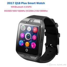 waterproof 3g smart phone watch Canada - 2018 Q18 Plus 1.54 INCH Bluetooth Smart Watch On Wrist with WIFI 3G For Android Smart Phone Wear Clock Wearable Device Smartwatch