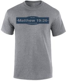 1fae1c919f76 Matthew 19 26 All Possible Bible Verse Faith Gospel Slogan Christian Men T- shirt custom printed tshirt
