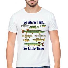 $enCountryForm.capitalKeyWord Australia - Fishing t shirt So many fish short sleeve tops Little time fadeless tees Unisex white colorfast clothing Pure color modal tshirt