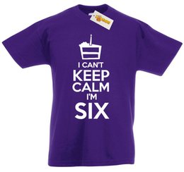 I Cant Im Six T Shirt 6th Birthday Xmas Gifts For 6 Year Old Boys Girls KidsFunny Free Shipping Unisex Casual Top