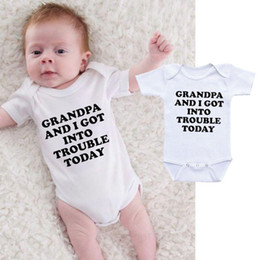 tutus cheap wholesale Australia - Funny Baby Onesie Bodysuit Infant Newborn GRANDPA AND I GOT INTO TROUBLE print Cotton Baby boy Girl clothes 2019 Summer Cheap Wholesale