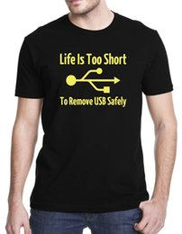 $enCountryForm.capitalKeyWord Australia - Company T Shirts Short Sleeve Men Printed Ife Is Too Short To Remove Usb Safely Crew Neck Tee 2019 New Arrival Funny