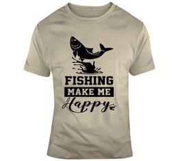 c8ef64190 Funny Fishing Tee Shirts Australia - Fishing Make Me Happy T Shirt, Fisherman  Tee Funny