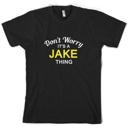 $enCountryForm.capitalKeyWord Australia - Don't Worry It's a JAKE Thing! - Mens T-Shirt - Family - Custom Name Print T Shirt Mens Short Sleeve Hot Tops Tshirt Homme