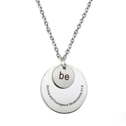 round pendant necklace engraved UK - Stainless steel Engraved Round Memorial Pendant Women's Inspirational Pendant Necklace -be strong and courageous deuteronomy