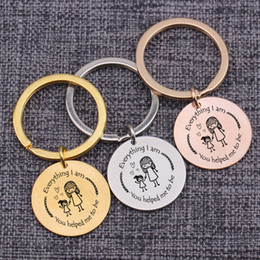Women s keychains online shopping - Bag Charms Jewelry Key Ring Mother s Day Mom Gifts Everything I Am You Helped Me To Be Engraved Mom Daughter Keychains Keytag
