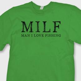 b25a1295f MILF Man I Love Fishing T-shirt Funny Anglers Hunting Camping Fish Tee  ShirtFunny free shipping Unisex Casual Tshirt