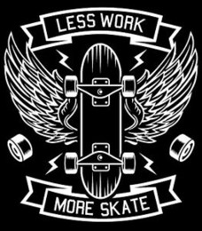 $enCountryForm.capitalKeyWord Australia - Less work more skate skateboard wings Tee shirt blaShort-Sleeve or white