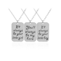 best gifts for family Australia - I'll Always be your little Girl Little Boy Dad Hero Dog Tag Necklaces Silver Best Friends Family Member Jewelry for Daughter Son Gift A2123