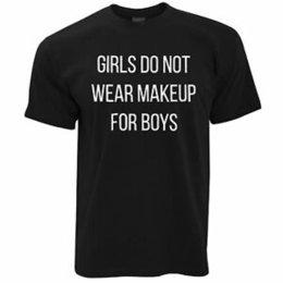 $enCountryForm.capitalKeyWord UK - Feminist T Shirt Girls Do Not Wear Makeup For Boys Slogan Truth Female