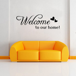$enCountryForm.capitalKeyWord Australia - Welcome To Our Home Quote Wall Stiker Home Decorative Removable vinyl Wall Stickers For Living Room Hotel Waterproof Decal