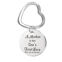 Women s keychains online shopping - quot A Mother Is Her son s First lov quot Heart Shapr Keychain For Man Woman Jewelry Gift