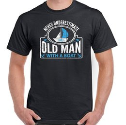 $enCountryForm.capitalKeyWord Australia - Never Underestimate an Old Man With A Boat Mens Funny Sailing T-Shirt Sailor