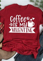 unisex graphic tees NZ - Coffee Is My Valentine T-Shirt Tee women fashion unisex red funny slogan cup graphic aesthetic kawaii harajuku heart art shirt